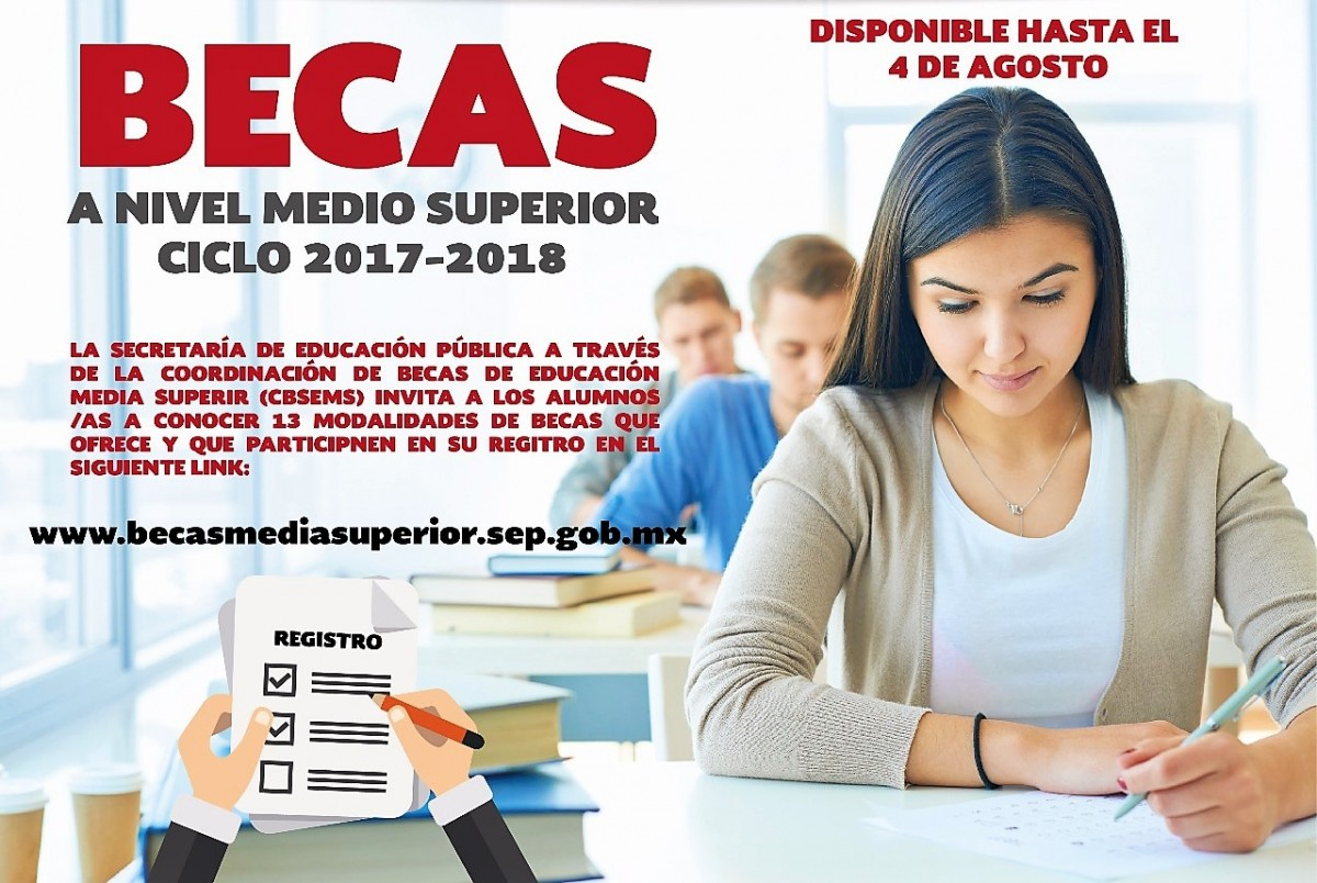 Inicia registro de las becas de educaci n media superior ciclo 2017 2018 - Becas de comedor 2017 ...